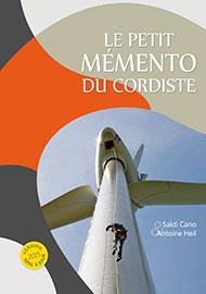 Le Petit Memento du Cordiste